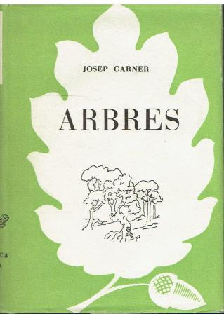 Portada d'Arbres. Josep Carner. Biblioteca Selecta,133 Ed. Selecta. Barcelona, 1953