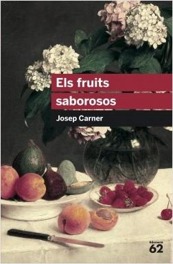 Portada Els fruits saborosos Josep Carner Edicions 62, 2010